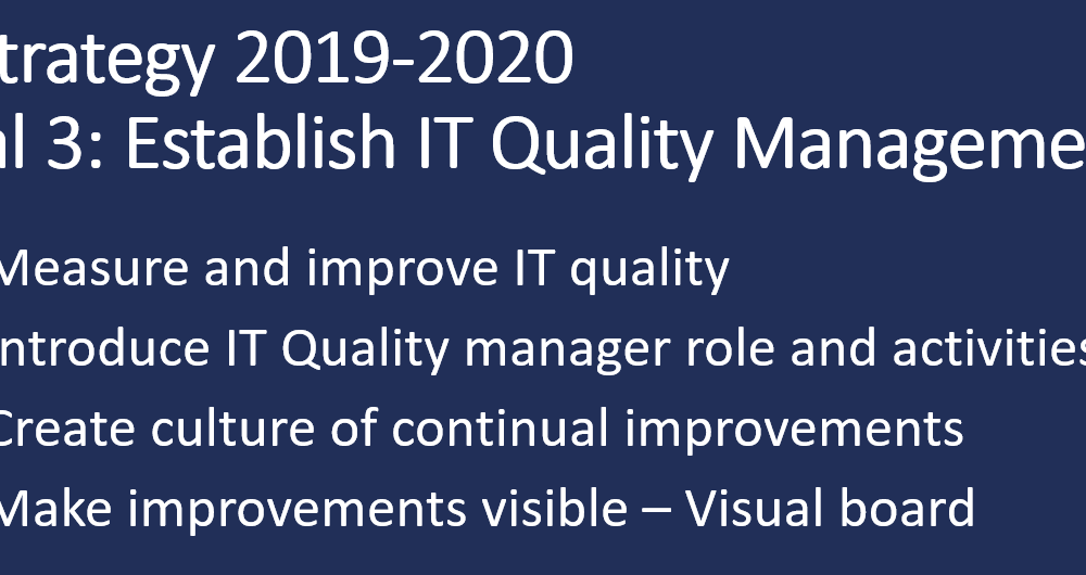 Finally we know that our IT quality is good.